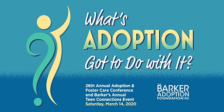 Barker Adoption's 26th Annual Adoption & Foster Care Conference tickets
