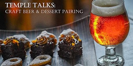 Temple Talks: Craft Beer & Dessert Pairing tickets