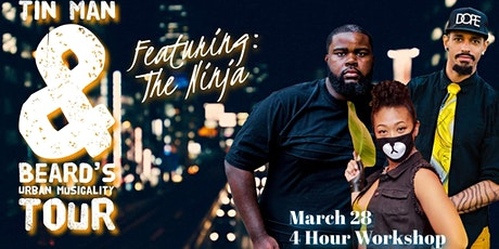 Tinman & The Beard feat. The Ninja- Urban Musicality Workshop tickets