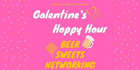 Galentine's Hoppy Hour: Barley's Angels PDX tickets