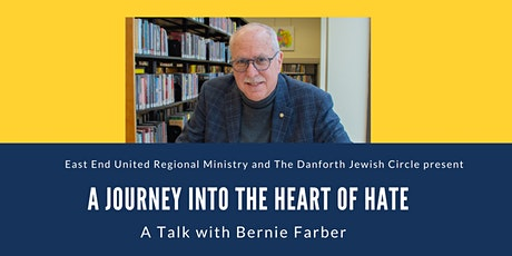 Journey into the Heart of Hate- A Talk with Bernie Farber tickets