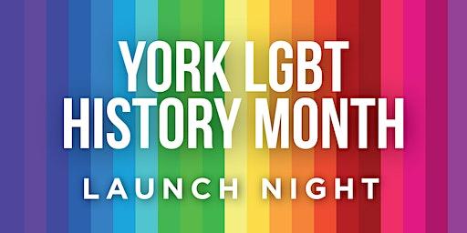 York LGBTQ+ History Month Launch Night