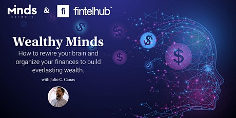 Wealthy Minds. How to rewire your mind and organize your finances. tickets