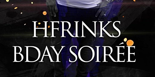 Hfrinks Bday Soirée