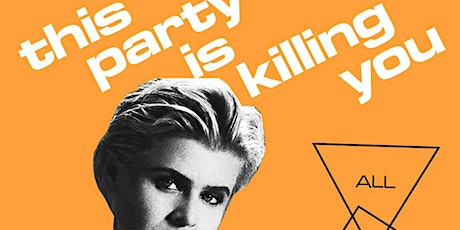 This Party Is Killing You! tickets