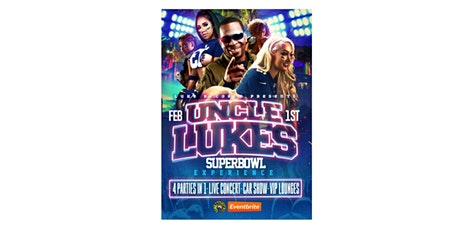The Uncle Luke Super Bowl Experience Parties and Concerts tickets