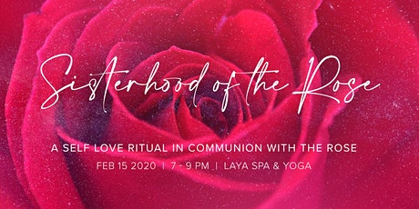 Sisterhood of the Rose - A self love Ritual tickets