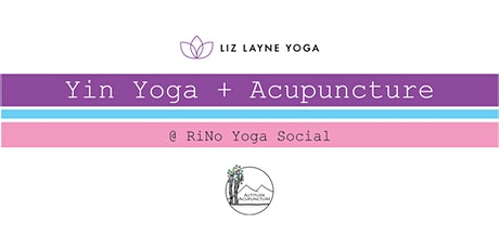 Yin Yoga + Acupuncture w/ Liz Layne and Altitude Acupuncture tickets