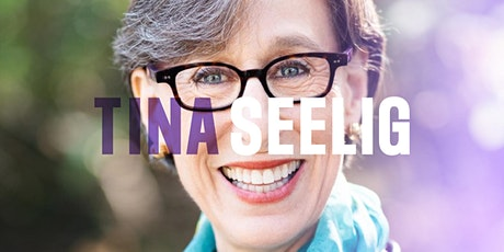 Everybody Can Be Creative: Tina Seelig tickets
