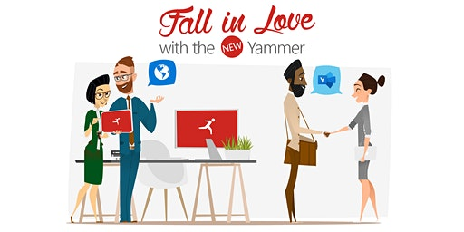Fall in Love with the New Yammer - Chicago