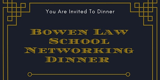 Bowen Law School Dinner