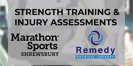 Strength Training and Injury Assessments with Remedy PT in Shrewsbury