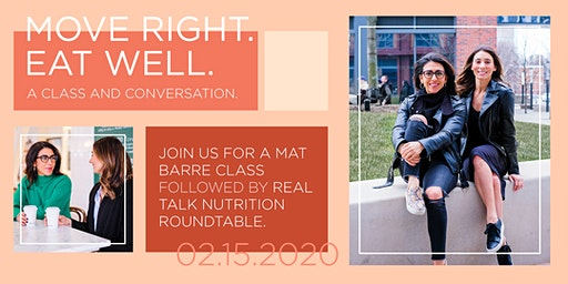 MOVE RIGHT, EAT WELL: A CLASS & CONVERSATION
