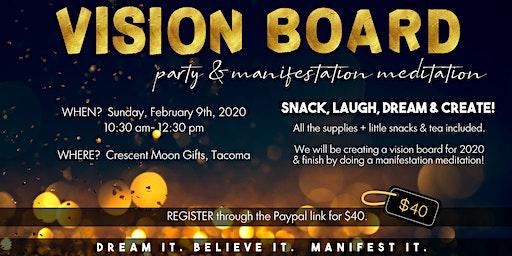 VISION BOARD & Manifestation Meditation Party