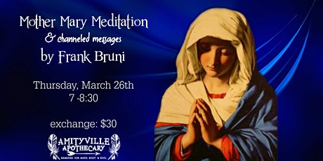 Mother Mary Meditation with Channeled Messages tickets