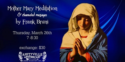 Mother Mary Meditation with Channeled Messages