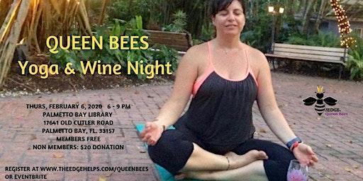 Queen Bees Yoga & Wine Night