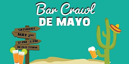 Scottsdale Cinco de Mayo Bar Crawl in Old Town - Bar Crawl de Mayo