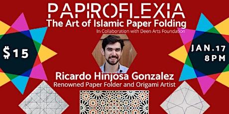Papiroflexia: The Art of Islamic Paper Folding tickets