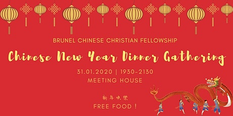 Brunel Chinese Christian Fellowship 2020 CNY  Dinner tickets