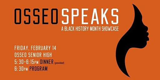 Osseo Speaks 2020: A Black History Month Showcase