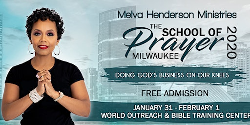 The School of Prayer hosted by Melva Henderson Ministries (MHM)