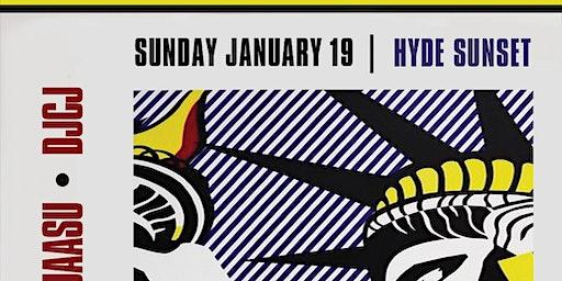 MLK Sunday @ Hyde Sunset- no School no work Monday
