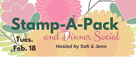 Stamp-A-Pack & Dinner Social ~ Tues. February 18th, 2020 tickets