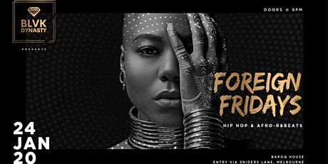 FOREIGN FRIDAYS tickets