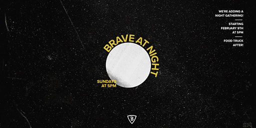 Brave At Night