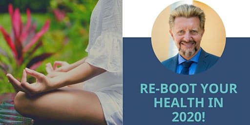 Re-Boot Your Health in 2020!