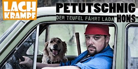 Petutschnig Hons // Hallein // Der Teufel fährt La Tickets