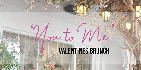 'You to Me' Valentines self love brunch tickets