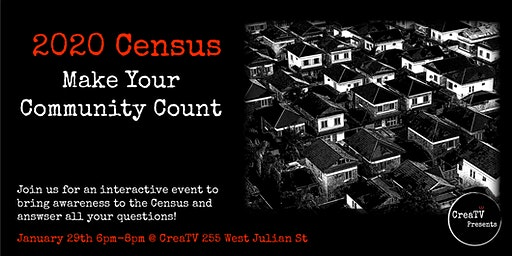 CreaTV Presents: 2020 Census - Make Your Community Count