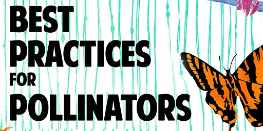 Best Practices for Pollinators Summit 2020