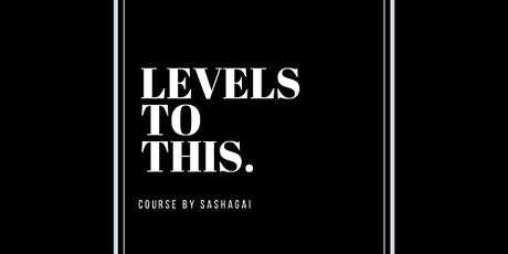 Levels To This | How To Use Your Online Personal Brand To Make $$ (TORONTO) tickets