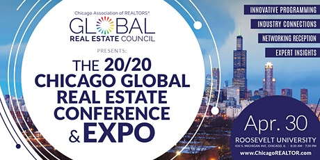 The 20/20 Chicago Global Real Estate Conference & Expo tickets