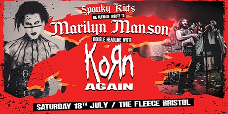Marilyn Manson Tribute (Spouky Kids) + Korn Again tickets