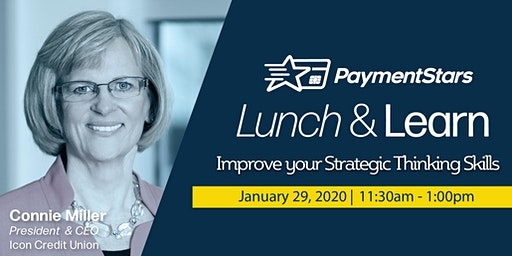 PaymentStars Lunch & Learn: How to Improve your Strategic Thinking Skills