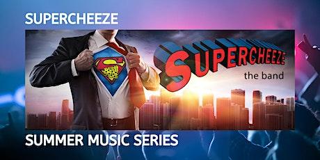 Supercheeze Live On the Deck tickets