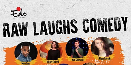 Raw Laughs Comedy at Edo Japanese Restaurant tickets