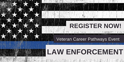 Veteran Career Pathways - Law Enforcement