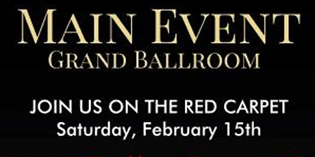 Main Event - Valentine's Ball/Grand Opening tickets