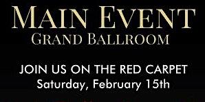 Main Event - Valentine's Ball/Grand Opening