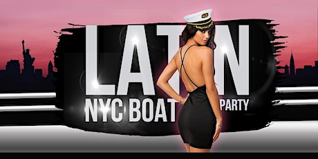 The NYC #1 Official LATINA Boat Party Manhattan Yacht Cruise tickets