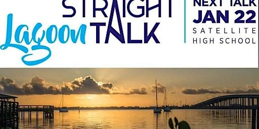 Lagoon Straight Talk at Satellite High, Wed. Jan 22