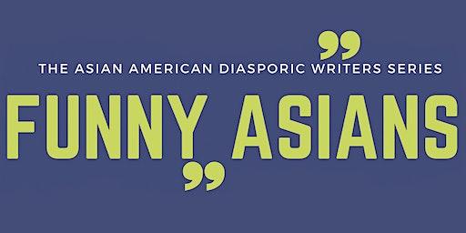 Funny Asians: The Asian American Diasporic Writers Series