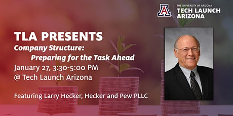TLA PRESENTS - Company Structure: Preparing for the Task Ahead tickets