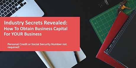 Obtain Business Capital for YOUR Business tickets