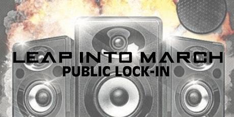 Leap Into March Public Lock-In tickets